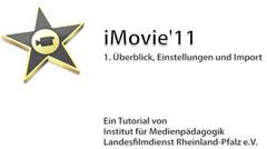Videoschnitt mit iMovie11 in der Medienpädagogik
