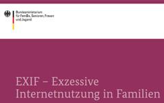 EXIF - Exzessive Internetnutzung in Familien