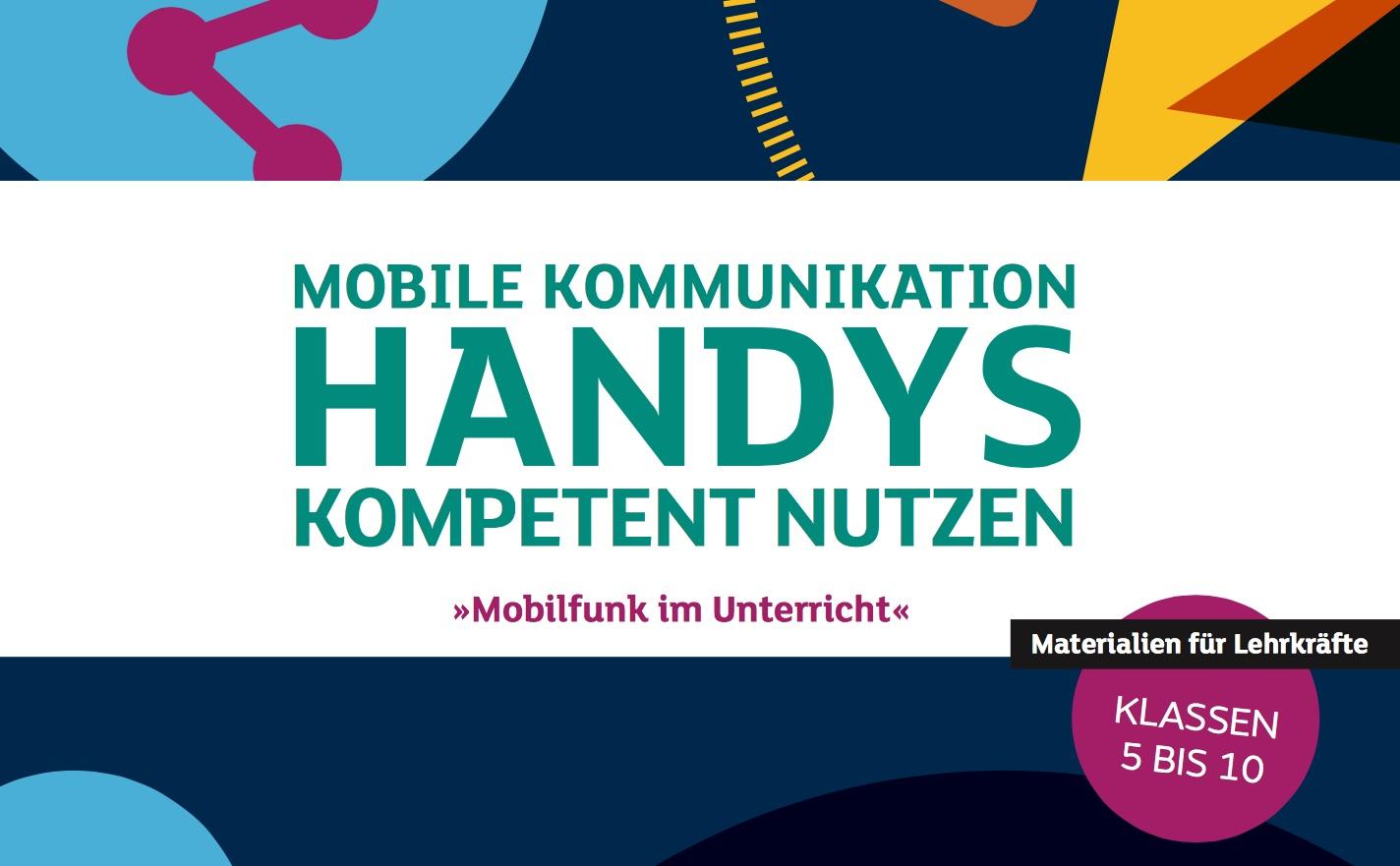 Kostenlose Unterrichtsmaterialien zum Schulprojekt Mobilfunk ...